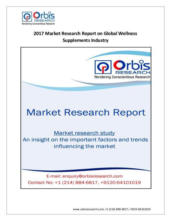 Market Research Report Global Wellness Supplements Industry by Regions &