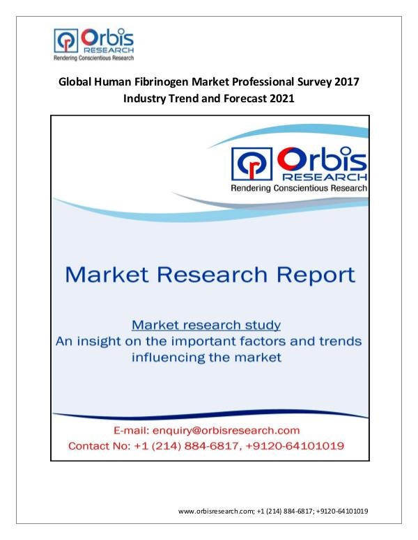 Market Research Report 2017 Global Human Fibrinogen  Market Professional