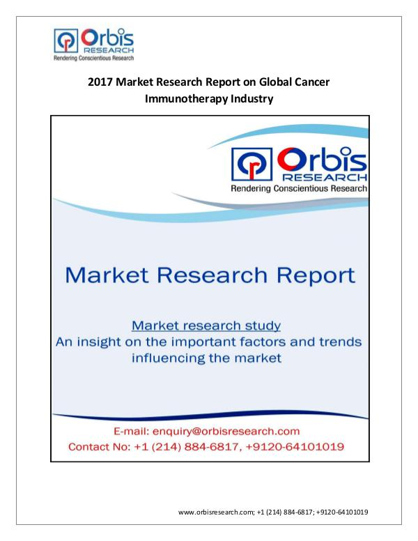 Market Research Report New Study:  Global Cancer Immunotherapy Market by