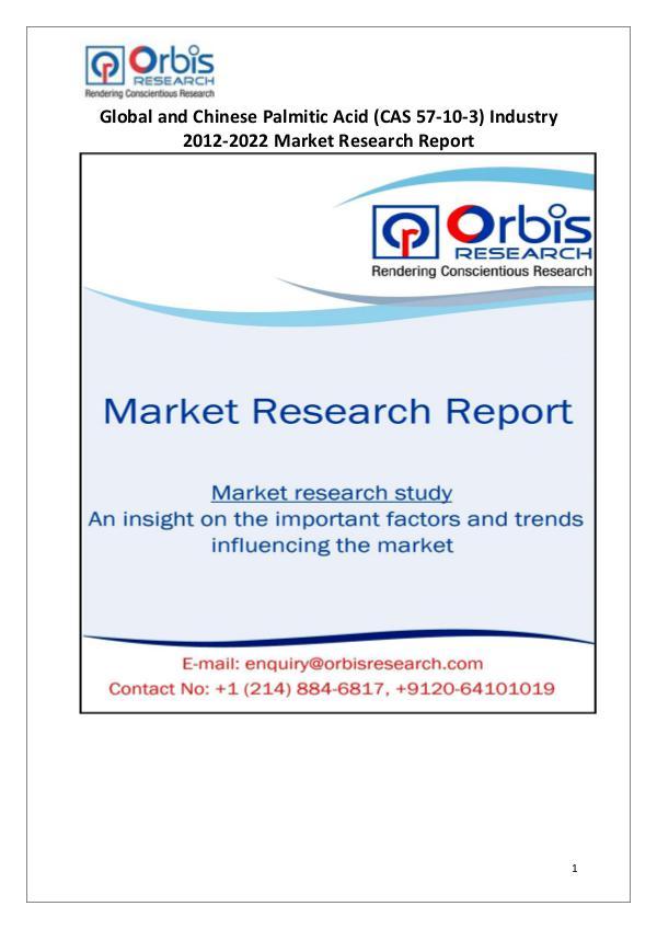 Industry Analysis Globally & China Palmitic Acid (CAS 57-103) Market