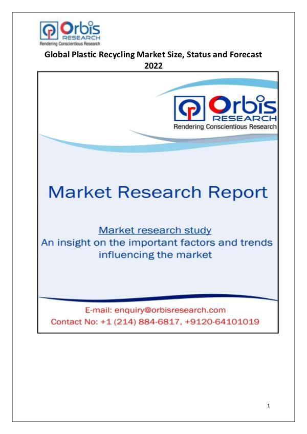 Industry Analysis 2017-2022: Global Plastic Recycling Market Size
