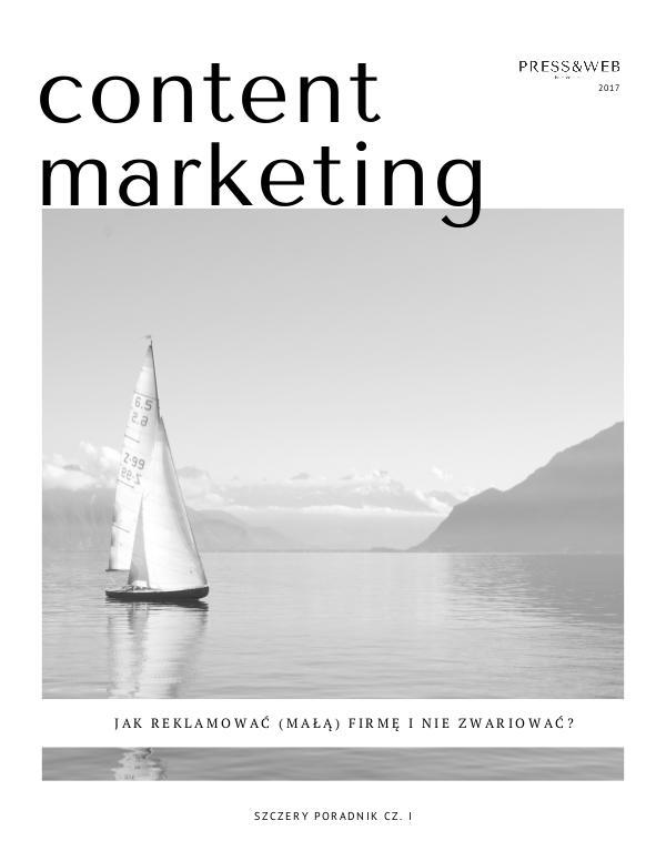 Jak reklamować firmę i nie zwariować? Poradnik Content Marketing