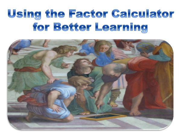 Using the Factor Calculator 1