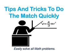 Tips And Tricks To Do The Match Quickly