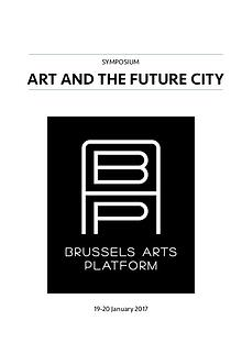 Art and the Future City @ Beursschouwburg