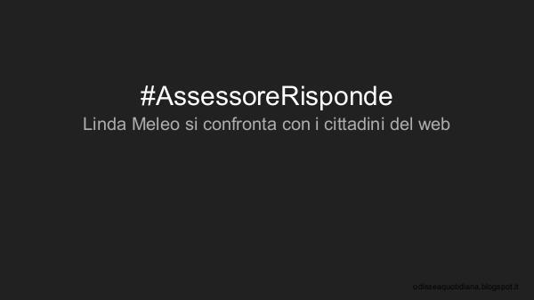 #AssessoreRisponde #AssessoreRisponde
