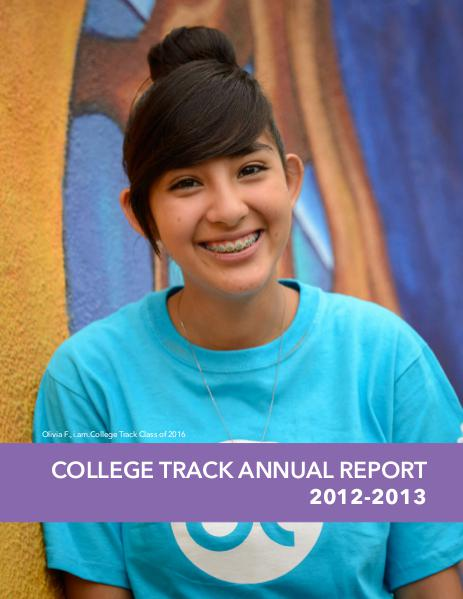 2012-2013 College Track Annual Report