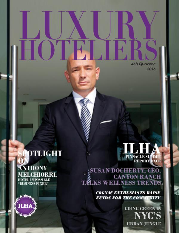 Luxury Hoteliers Magazine 4th Quarter 2016