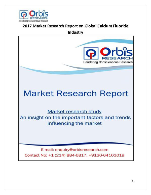 New Study: Global Calcium Fluoride Market Trend & Forecast Report Global Calcium Fluoride Industry