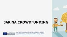 Jak na crowdfunding