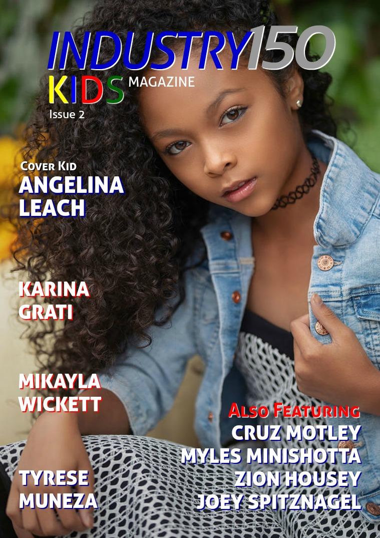 Industry150 Kids Magazine Issue 2
