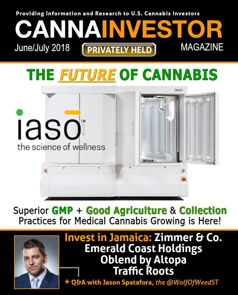 CANNAINVESTOR Magazine U.S. Privately Held June/July 2018