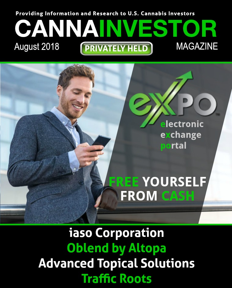 CANNAINVESTOR Magazine U.S. Privately Held August 2018