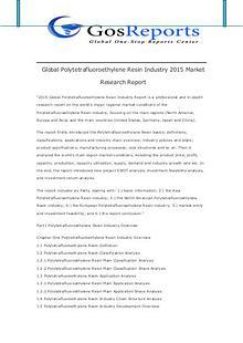 Global Polytetrafluoroethylene Resin Industry 2015 Market Research