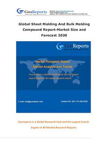 Global Sheet Molding And Bulk Molding Compound Market Research Report