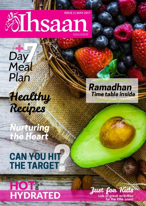 Ihsaan Magazine May 2017 (Ramadhan Issue)
