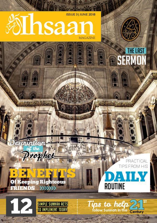 Ihsaan Magazine June 2018 Issue - Sunnah Revival