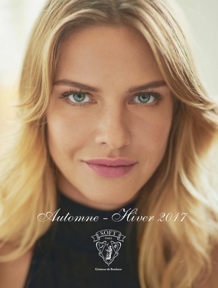 Soft Paris Catalogue - Automne-Hiver 2017 (Sans Prix) Catalogue - Automne-Hiver 2017 (Sans Prix)
