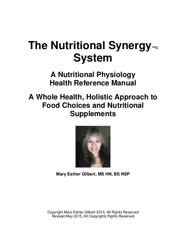 The Nutritional Synergy System™© For Lifelong Health Vibrancy First Edition