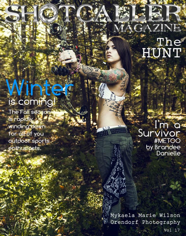 Shotcaller Magazine THE HUNT