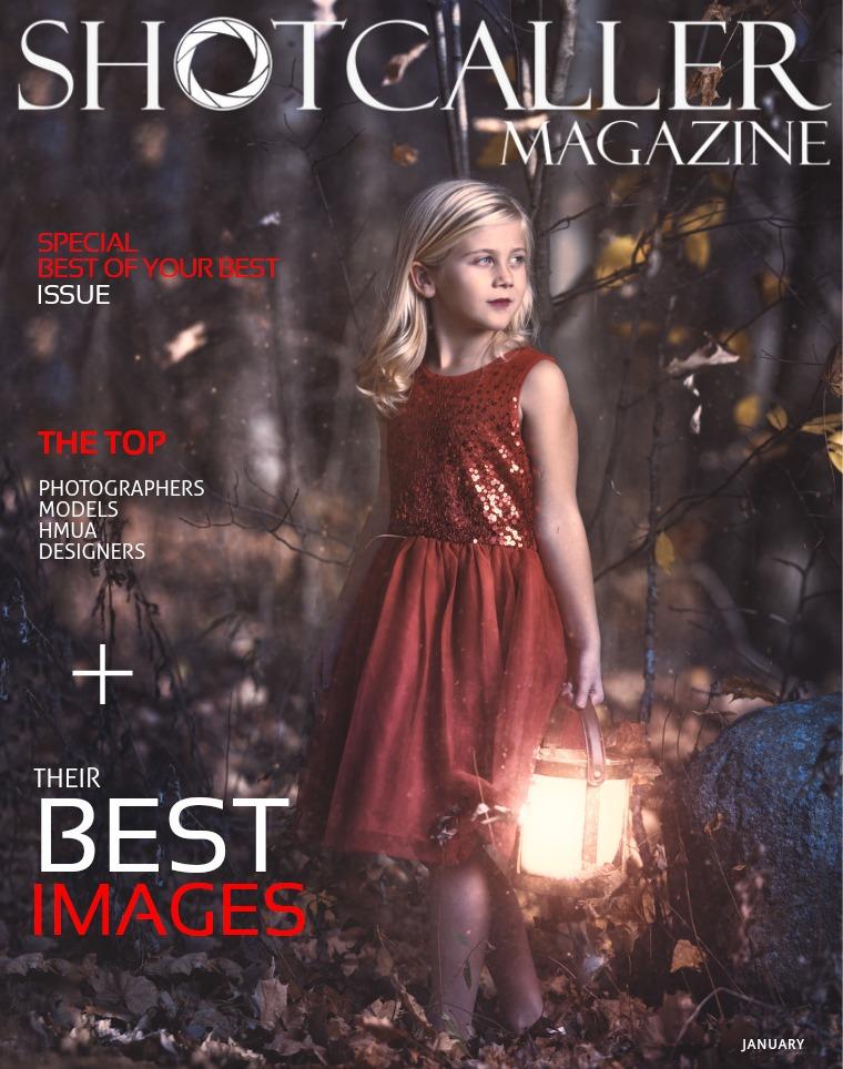 Shotcaller Magazine Best of Your Best