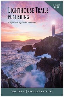 LIGHTHOUSE TRAILS VOLUME 15 PRODUCT CATALOG