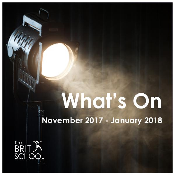 What's On at The BRIT School November 2017 - January 2018