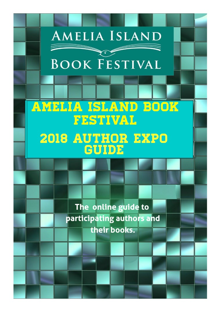 2018 Book Festival Author Expo - Guide to Participating Authors Vol 1 2018