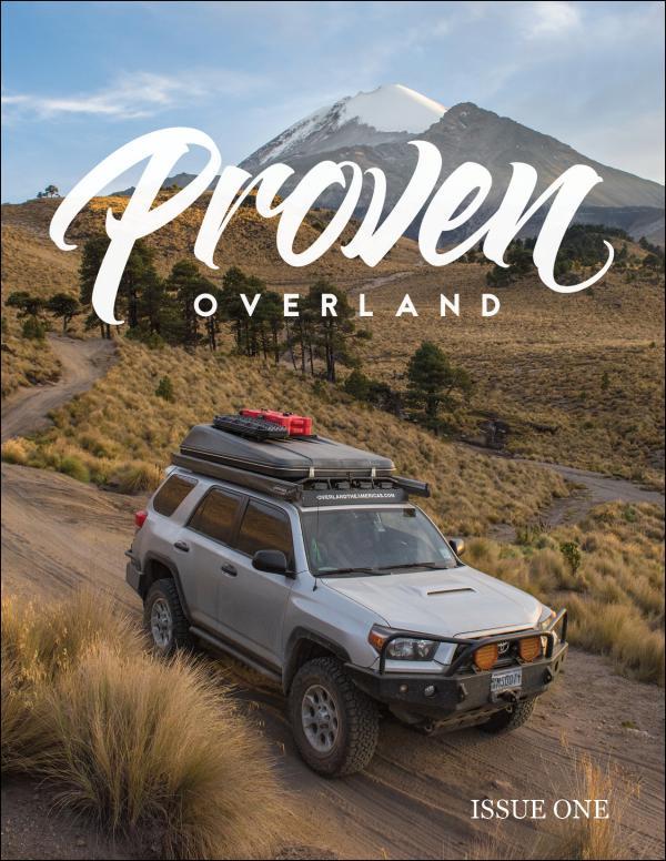 Proven Overland Magazine Issue One