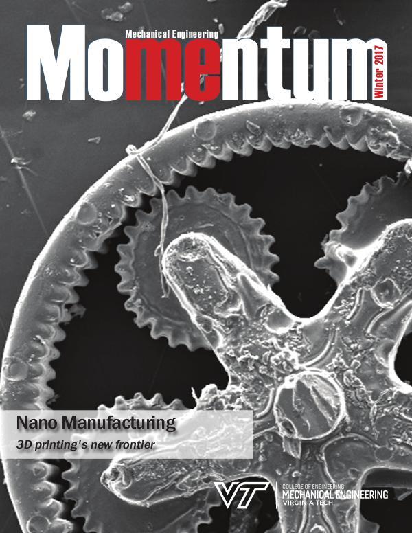 Momentum - The Magazine for Virginia Tech Mechanical Engineering Vol. 2 No. 4 Winter 2017