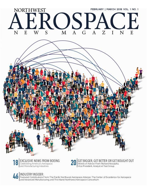 Northwest Aerospace News February | March 2018 Issue No. 1
