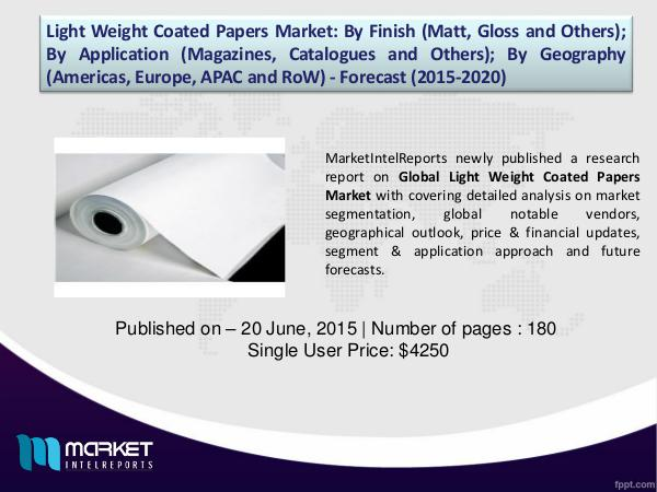 Top Companies Participating in Light Weight Coated Papers Market, 1