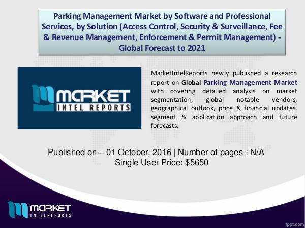 Global Parking Management Market Analysis 2016 to 2021 1