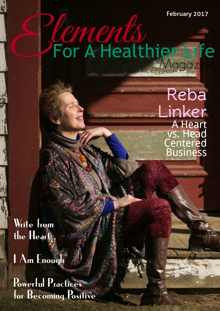 Elements For A Healthier Life Magazine Issue 10 | February 2017