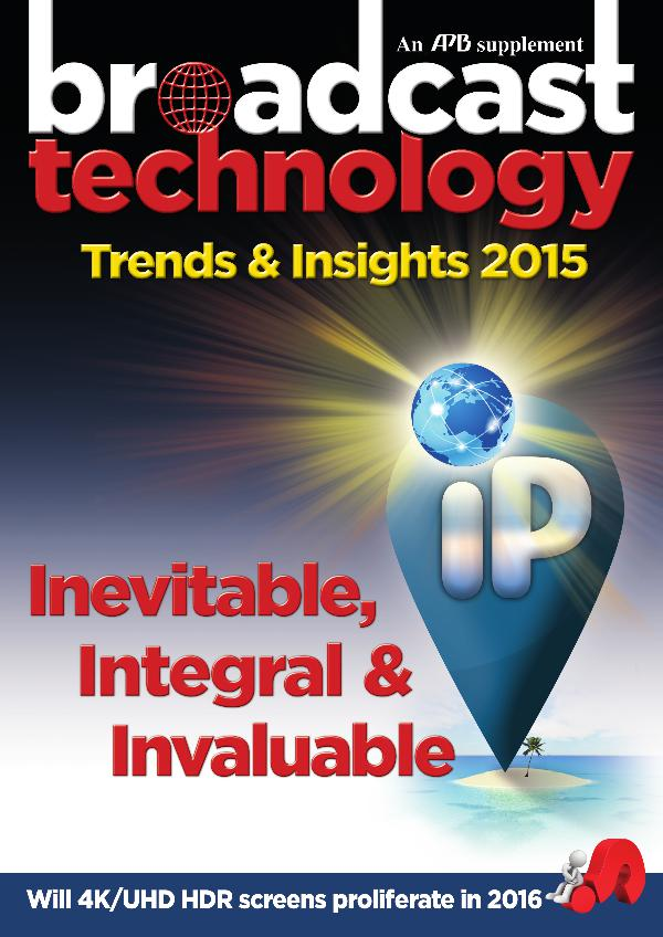 Broadcast Technology Trends & Insights 2015