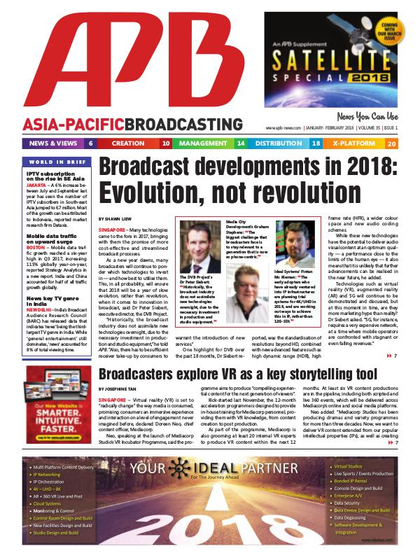 Asia-Pacific Broadcasting (APB) January/February 2018 Volume 35, Issue 1