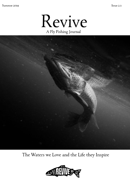 Revive - A Quarterly Fly Fishing Journal (volume 2 edition 1)