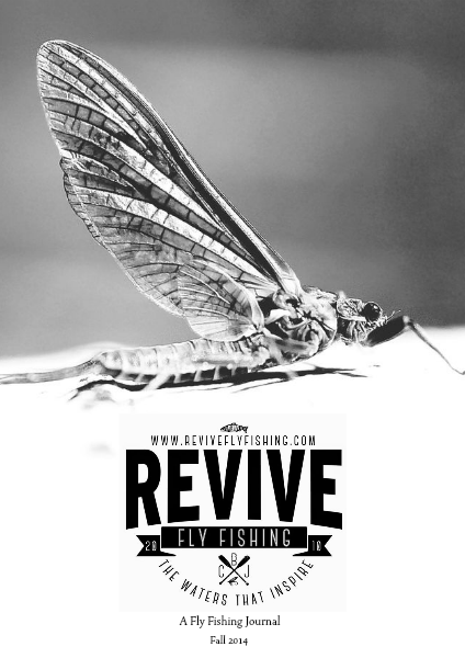 Revive - A Quarterly Fly Fishing Journal Volume 2. Edition 2. Fall 2014