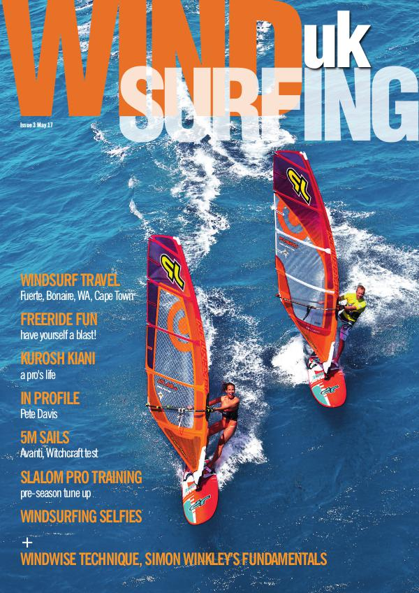 WindsurfingUK Issue 3 May 2017