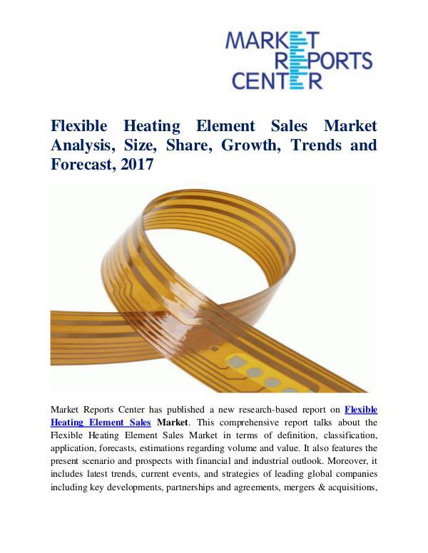 Flexible Heating Element Sales Market