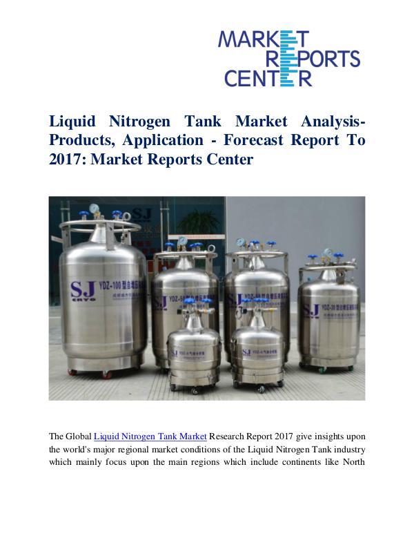 Liquid Nitrogen Tank Market