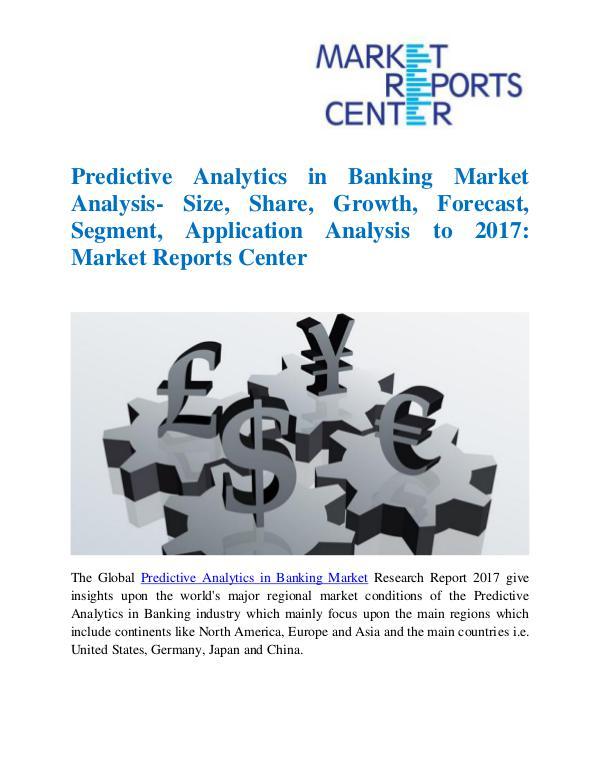 Predictive Analytics in Banking Market