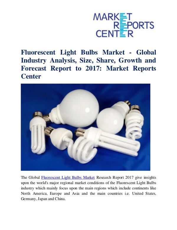 Fluorescent Light Bulbs Market