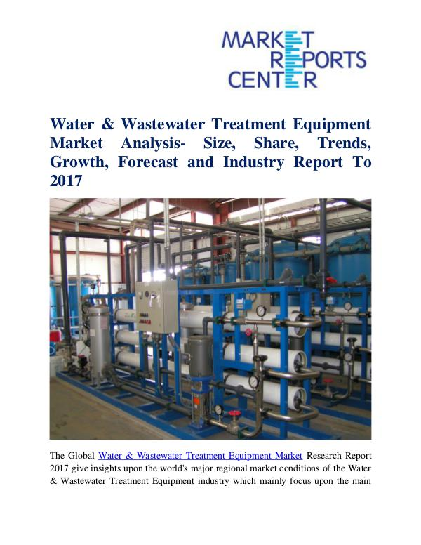 Market Research Reports Water & Wastewater Treatment Equipment Market