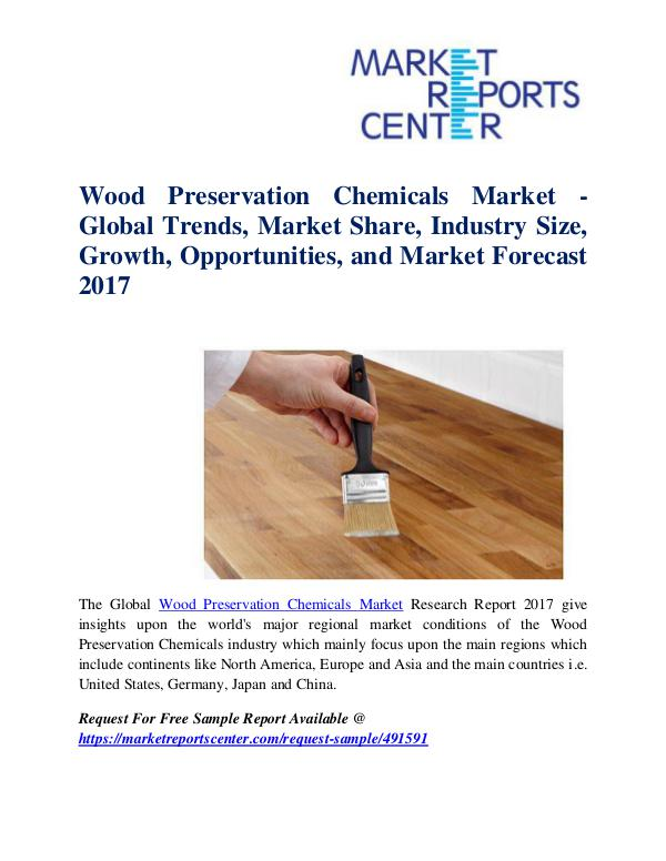 Market Research Reports Wood Preservation Chemicals Market
