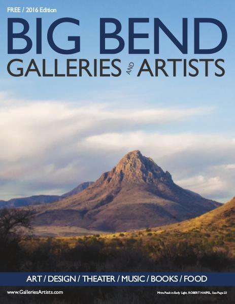 Big Bend Texas Galleries & Artists 2016