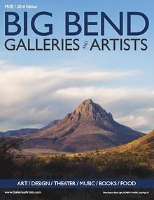 Big Bend Texas Galleries & Artists