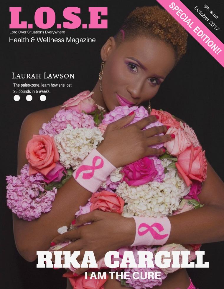 L.O.S.E Health & Wellness Magazine L.O.S. Health & Wellness Magazine Volume 8