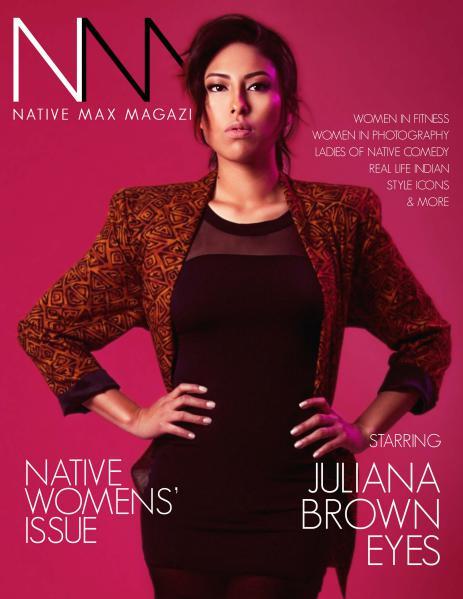 Native Max Magazine Native Women's Issue - May/June 2015