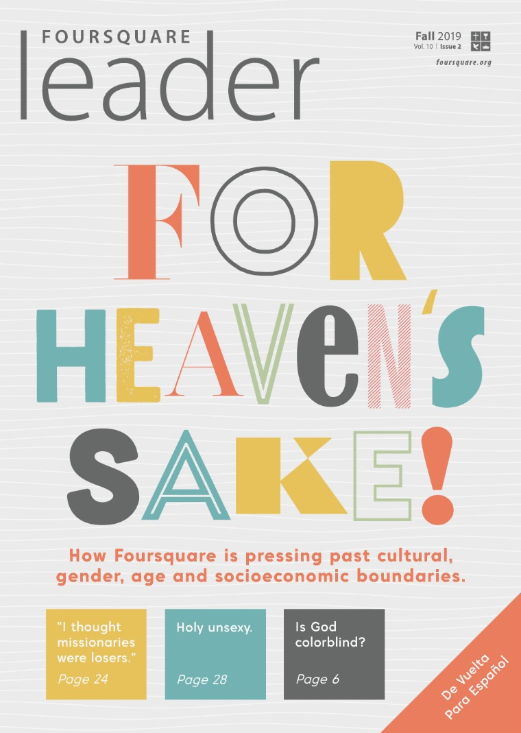 Foursquare Leader Volume 10 Issue 2 FS_LeaderEng_Fall2019_Web